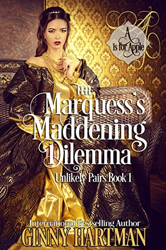 The Marquess's Maddening Dilemma