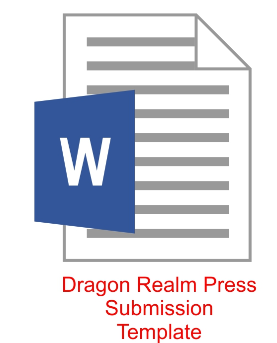 Click to download the Dragon Realm Press submissions MS Word template